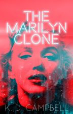 The Marilyn Clone by KDCampbell