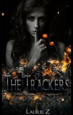 THE TRACKERS by -BadDay