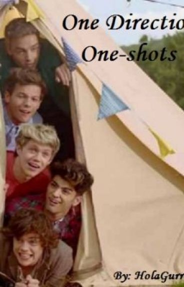 One Direction [One-Shots] by HolaGurrl19