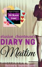 Diary ng Maitim by elusive_conteuse