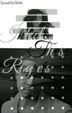 Inhale These Regrets by cloutcxm