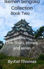 ikemen sengoku short stories part two by Kthomas325
