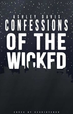 Confessions of the Wicked by musicdreams31