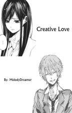 Creative Love by MelodyDreamer67
