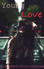 Young Love (One Direction/Before You Exit fanfic) by CrazyMofoPrincessxx