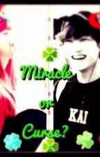 Miracle or Curse?   (Kai  Fanfic) by Lily_alien07