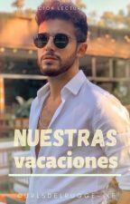 Nuestras Vacaciones | Lutteo (TERMINADA) by curlsdelrugge-kf
