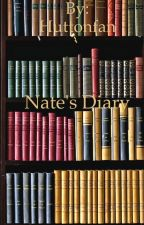 Nate's Diary by Huttonfan