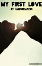 My First Love by iamnormal101