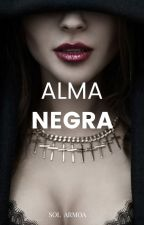 Alma Negra© #Wattys2018 by lectoracreep