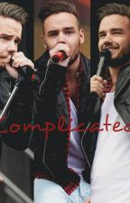 Complicated. [Liam Payne Fanfic] by contagiouspayne
