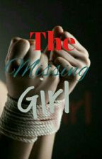 The Missing Girl by tiawiggins