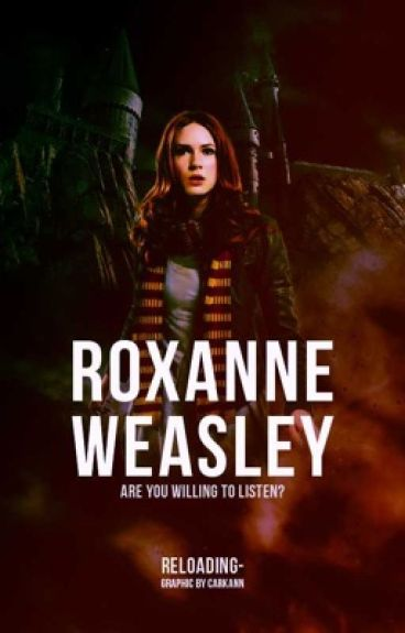 Roxanne Weasley {Wattys2014}