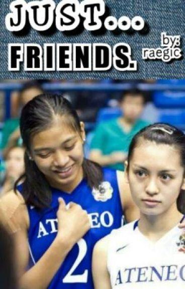 Just... Friends. (Alyden)