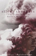 """Silent Thoughts - """"The Other Side"""" in Gally's Perspective by glademother"""
