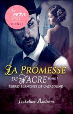 La promesse de nacre T1 by jackelineandrews