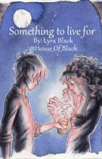 Dramione one shot - Something to live for by House_of_Black