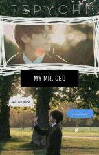 My Mr. CEO -Kim Taehyung- FanFiction  by MissTeppie