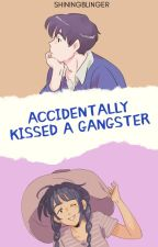 I Accidentally kissed an Gangster by Shiningblinger