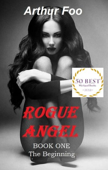 Rogue Angel - Shortlisted for The Wattys 2018 (5-Chapter Sampler)