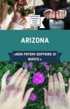 Arizona ✻ Zianourry [Sequel di Don't Cry, Darling] by SassyQueenLT