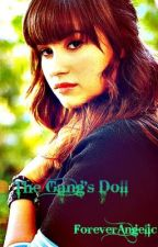 The Gang's Doll by ForeverAngelic