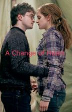 A Change of Heart [A Harry Potter and Hermione Granger love story fanfic] by BooksRfaboo