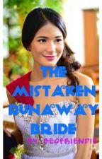 """The Mistaken Runaway Bride"" by besfriend17"