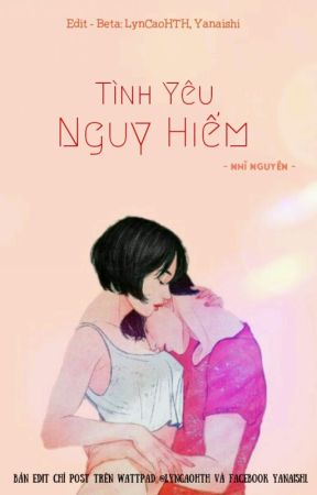 Tình Yêu Nguy Hiểm - Nhĩ Nguyên 蚀 骨 - 耳元 (Ngôn tình - Edit) by lyncaohth