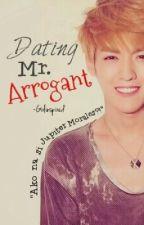 Dating Mr. Arrogant [EXO♥] by girlinspired