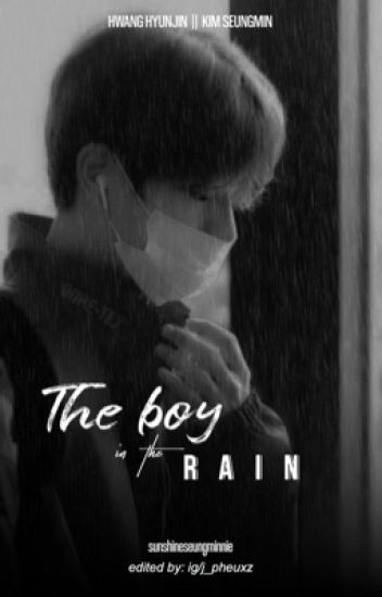 The boy in the rain ✘ seungjin