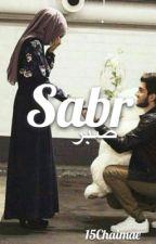 """""""Sabr"""" by 15Chaima"""