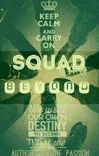Squad Beyond by BlInk_Hizea