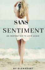 Sans sentiments  by Elenaesrt