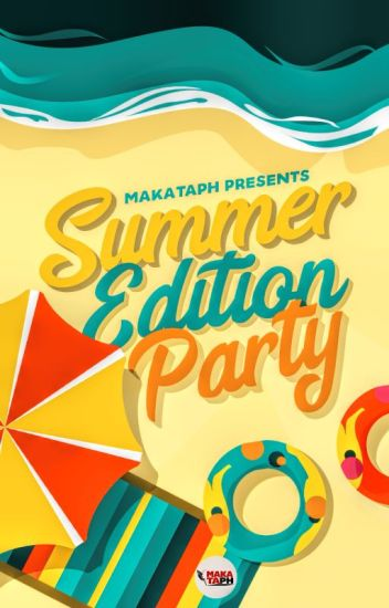 MakataPH Presents: Summer Edition Party 2018