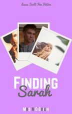 finding sarah 。.。:+♡*♥ Lucas Scott Fan Fiction [1] by MrsNOBrien