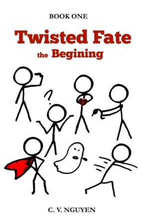 Twisted Fate the Beginning {book 1} by IllusiveFiction