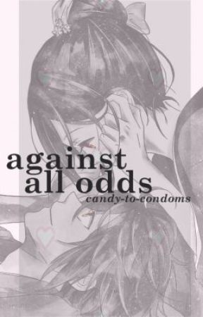 Against All Odds by candy-to-condoms