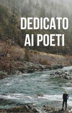 Dedicato ai poeti by antoniacerto2