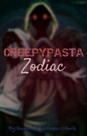 Zodiac Creepypasta  by -_strange_child_-