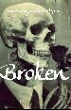 Broken by Landonisgayerthanyou