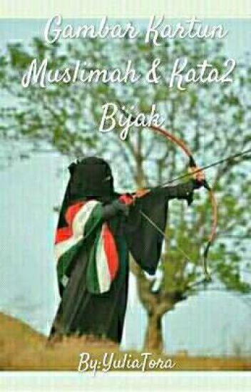Gambar Kartun Muslimah \u0026 Kata2 Bijak  Yulianda Putri  Wattpad