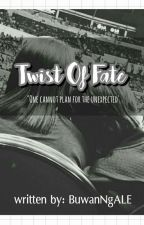 Twist Of Fate by BuwanNgALE