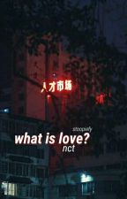 what is love? ; nct  by stoopiefy