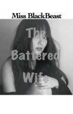 The Battered Wife by MissBlackBeast