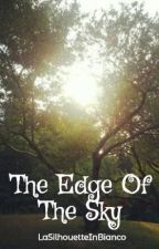 THE QUARTET Book 1: The Edge Of The Sky by LaSilhouetteInBianco