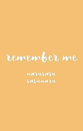 Remember Me NaruSasu SasuNaru