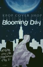 Blooming Day Kpop Cover Shop | open by Hobify