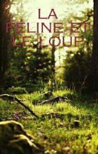 La féline et le loup by Phoenix-girl