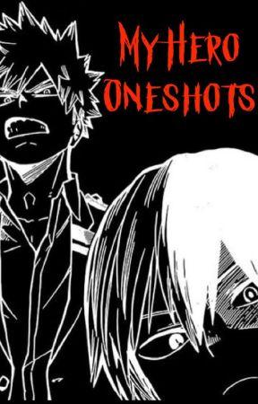 My Hero Academia Oneshots by KurumuShoujo